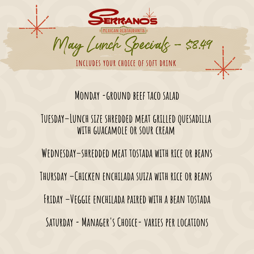 Serranos Mexican Restaurants May Lunch Specials